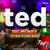 Ted Big Money Scratchcard